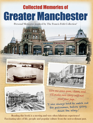 Cover image of Collected Memories of Greater Manchester
