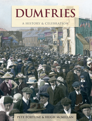 Cover image of Dumfries - A History and Celebration