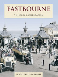 Cover image of Eastbourne - A History and Celebration