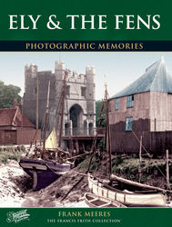 Cover image of Ely and the Fens Photographic Memories