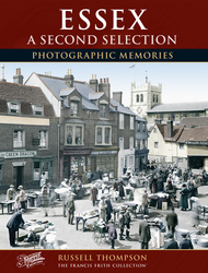 Cover image of Essex - A Second Selection Photographic Memories