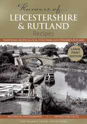 Book of Flavours of Leicestershire & Rutland