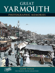Cover image of Great Yarmouth Photographic Memories
