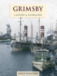 Cover image of Grimsby - A History and Celebration