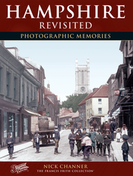 Cover image of Hampshire Revisited Photographic Memories