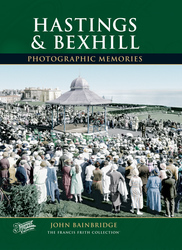 Cover image of Hastings and Bexhill Photographic Memories