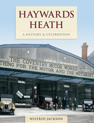 Cover image of Haywards Heath - A History & Celebration