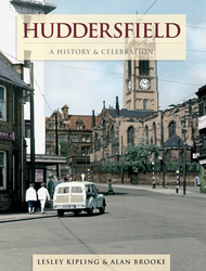 Cover image of Huddersfield - A History & Celebration