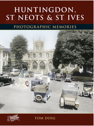 Cover image of Huntingdon, St Neots and St Ives Photographic Memories