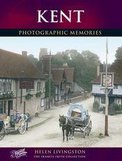 Kent Photographic Memories