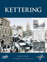 Cover image of Kettering Town and City Memories