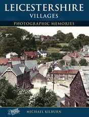 Leicestershire Villages Photographic Memories
