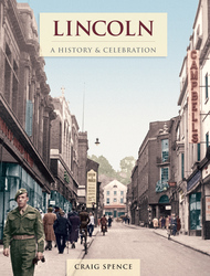 Cover image of Lincoln - A History and Celebration