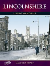 Lincolnshire Living Memories