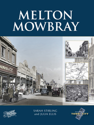 Cover image of Melton Mowbray Town and City Memories