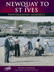 Cover image of Newquay to St Ives Photographic Memories