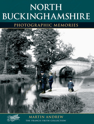 Cover image of North Buckinghamshire Photographic Memories