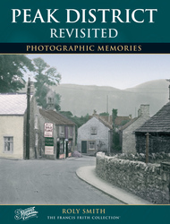 Cover image of Peak District Revisited Photographic Memories