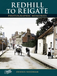 Cover image of Redhill to Reigate Photographic Memories