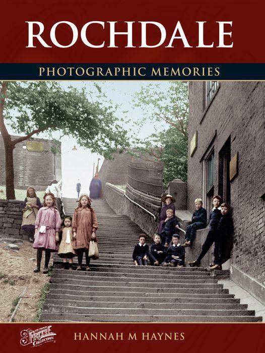 Rochdale Photographic Memories