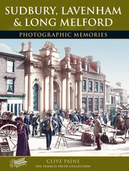Cover image of Sudbury, Lavenham and Long Melford Photographic Memories