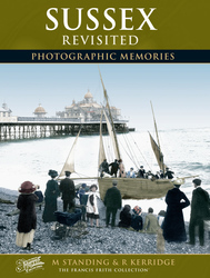 Cover image of Sussex Revisited Photographic Memories