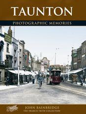 Taunton Photographic Memories