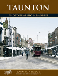 Cover image of Taunton Photographic Memories