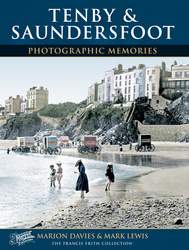 Cover image of Tenby and Saundersfoot Photographic Memories