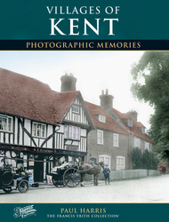 Cover image of Villages of Kent Photographic Memories