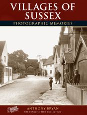 Villages of Sussex Photographic Memories
